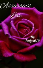 Assassin's Love by Ichigo010