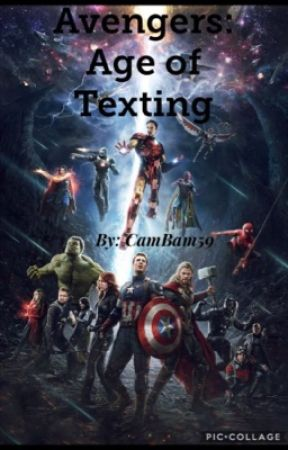 Avengers: Age of Texting by CamBam59