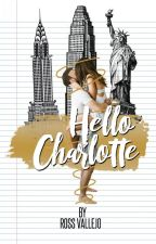 Hello Charlotte.  by NotAboutThisGirl