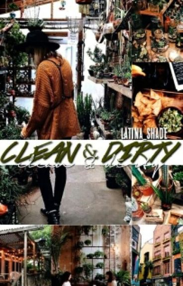 Clean And Dirty ❁ J.P