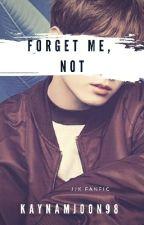 Forget Me, Not || J. JK by Kaynamjoon98