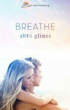Breathe (Respirar)Abbi Glines by JamileAndradej