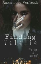 Finding Valerie by AnonymousVorfreude