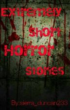 Extremely Short Horror Stories by the_names_sierra