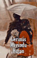 Gerimis Merindu Hujan by Park_Hyunhea