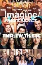Imagine/Préférence |TMR.TW.TH.ETC| by Cornedrue_Of_Skaikru