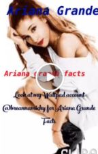 Ariana Grande Facts  by breannamicky