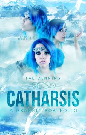 Catharsis | Graphics by Ironic-Faith