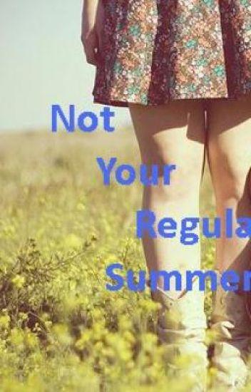 Not Your Regular Summer