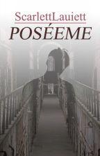 Poséeme [HunHan] by ScarlettLauiett