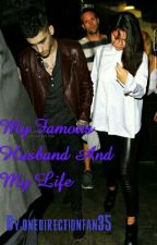 My Famous Husband And My Life  by onedirectionfan35
