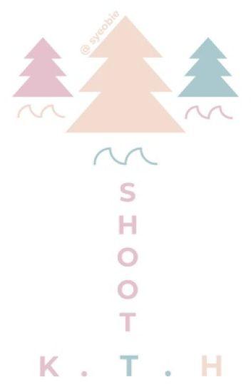 Shoot + k.t.h