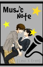 Music Note 『Levi X Eren』(Under editing) by yaoigirlpureheat345