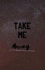 Take Me Away [Destiel AU] by sadgays