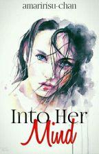 Into Her Mind by amaririsu-chan