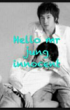Hello mr Jung innocent by ekayunjae69