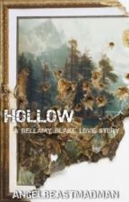 Hollow  by AngelBeastMadman