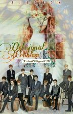 Delusional Problem [EXO Fanfiction] by aeris_day