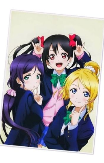 Love Live School Idol Project - The Third Years x Female!Reader.