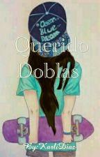 Querido Doblas  (Rubius Y Tu) by KarliDaz