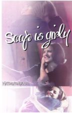 Soap Is Girly-Jiley/Trittany Oneshots. by fangirlcell