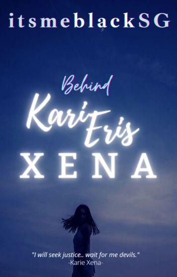 Behind Karie Eris Xena