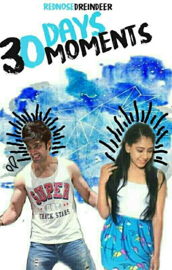 30 Days, 30 Moments  ( Manan FF)