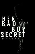 The Bad Boy, Good Girl Secret √ by tatteredhearts