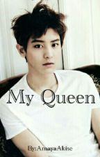 My Queen DOKONČENO  by AkiseAmaya