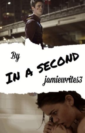 in a second [b.a] by jamiewrites3