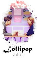 One Shot - 'Lollipop' JiHan ♥ Adaptación [Lemon] by GabyKookie