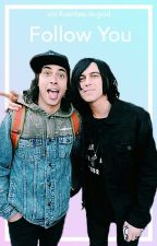 Follow You (Kellic) (Chasing Rainbows Sequel) by vic-fuentes-is-god