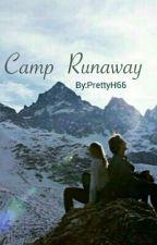 Camp Runaway by PrettyH66