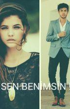 SEN BENİMSİN !!! by fatmasena17