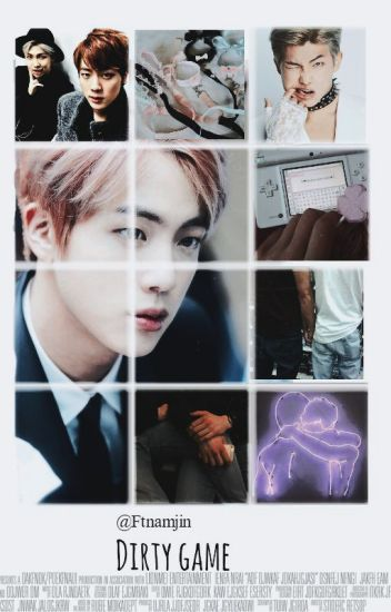 | Dirty Game |   ~NamJin.