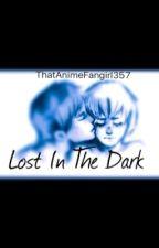 Lost In The Dark // Eremin Fanfiction by ThatAnimeFangirl357