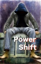 Power Shift (Book 1) by jeffmoriarty