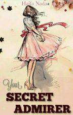 Your Secret Admirer by HaifaNada1