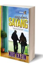My Dear Sayang by NurRazin