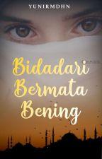 Bidadari Bermata Bening by yuniiRmdhn02