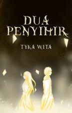 Dua Penyihir by Tyka11