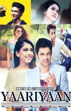 Manan FF - YAARIAAN (ON HOLD) by NirvishaNishu