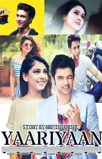 Manan FF-YAARIAAN(continue ff from the show)