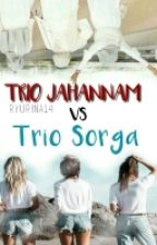 Trio Jahannam Vs Trio Sorga by ryuunaa