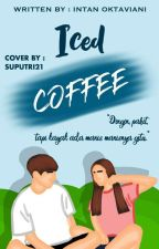 Iced Coffee (Completed) by Huta_hyutha