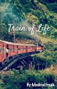 Train of Life by Medivalfreak