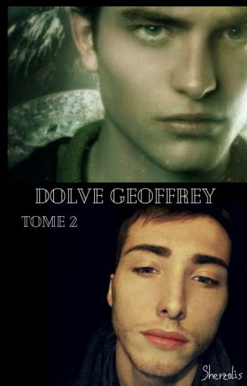 Dolve Geoffrey Tome 2 (Harry Potter) BxB