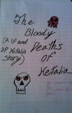 the bloody deaths of hatalia (a 1p and 2p hetalia story) by Clearabell