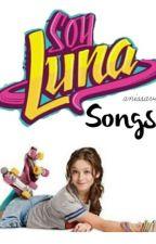 Soy Luna - Songs by mycutefalba