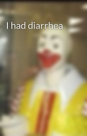 I had diarrhea  by LazyTaeTae